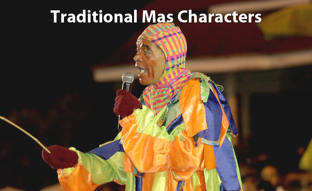 Traditional Mas Characters